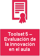 Toolset 5: Evaluating innovation in the classroom