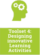 Toolset 4: Designing innovative Learning Activities